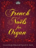 French Noëls For Organ. laflutedepan.com