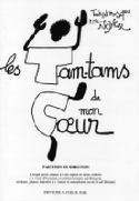 Les Tam-Tams de mon Coeur. Choeur seul Eric Noyer laflutedepan.com