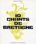 10 Chants de Bretagne Partition Chœur - laflutedepan.com