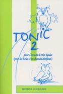 Tonic 2 Partition Chœur - laflutedepan.com