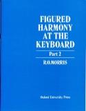Figured Harmony At The Keyboard Book 2 Morris Livre laflutedepan.com