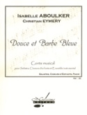 Douce et Barbe Bleue Isabelle Aboulker Partition laflutedepan.com