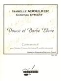 Douce et Barbe Bleue - Isabelle Aboulker - laflutedepan.com