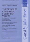 3 Opera Choruses Partition Chœur - laflutedepan.com