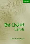 9 Carols Volume 1 Bob Chilcott Partition Chœur - laflutedepan