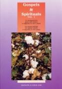 Gospels et Spirituals Volume 1 Partition Chœur - laflutedepan.com
