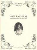 Noël Pastoral Op. 20 Mel Bonis Partition Mélodies - laflutedepan.com
