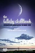 The Lullaby Choirbook - Partition - Chœur - laflutedepan.com