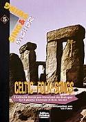 Celtic Folk-Songs Partition Chœur - laflutedepan.com