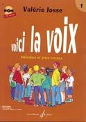Voici la Voix Volume 1 Valerie Josse Livre laflutedepan.com