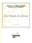 Les Enfants Du Levant Isabelle Aboulker Partition laflutedepan.com