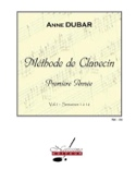 Méthode de Clavecin. Volume 1 Anne Dubar Partition laflutedepan.com