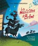 Les Musiciens de Brême. Livret-Cd laflutedepan.com