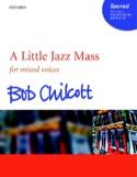 A Little Jazz Mass SATB Bob Chilcott Partition Chœur - laflutedepan