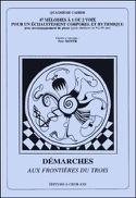 Démarches Aux Frontières Du 3 (4ème Cahier) - laflutedepan.com