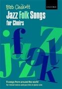 Jazz Folk Songs For Choirs - Partition - Chœur - laflutedepan.com