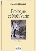 Prologue et Noël Varié Pierre Pincemaille Partition laflutedepan.com