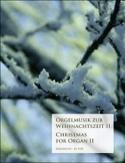 Orgelmusik Zur Weihnachtszeit Volume 2 - laflutedepan.com