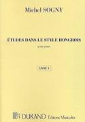 Etudes Dans le Style Hongrois Livre 1 Michel Sogny laflutedepan.com