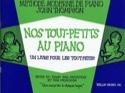 Nos Tout-Petits Au Piano John Thompson Partition laflutedepan.com