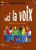 Voici la Voix Volume 2 Valerie Josse Livre laflutedepan.com