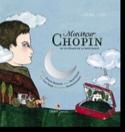 Monsieur Chopin Norac Carl / Chopin Frédéric Livre laflutedepan.com