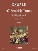 47 Scottish Tunes For Harpsichord - James Oswald - laflutedepan.com