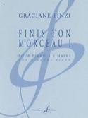Finis ton Morceau ! Graciane Finzi Partition Piano - laflutedepan.com