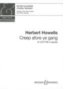 Creep Afore Ye Gang Herbert Howells Partition Chœur - laflutedepan.com