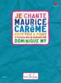 Je chante Maurice Carême - Dominique My - Partition - laflutedepan.com