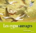 Les cygnes sauvages (Livre + Cd). laflutedepan.com
