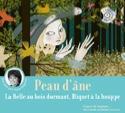 Peau d'âne, la belle au bois dormant, Riquet à la houppe (livre cd). laflutedepan.com
