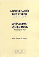 Musique sacrée du 20ème siècle Partition Chœur - laflutedepan.com