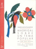 Madrigal sobre un tema popular Xavier Montsalvatge laflutedepan.com