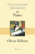Dictionnaire amoureux du piano Olivier Bellamy laflutedepan.com