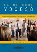 La Méthode Voces 8 Livre laflutedepan.com