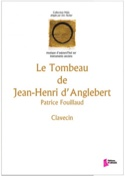 Le Tombeau de Jean-Henri d'Anglebert laflutedepan.com