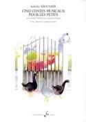 5 Contes Musicaux Pour les Petits Isabelle Aboulker laflutedepan.com