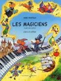 Les Magiciens Anne Mantaux Partition Piano - laflutedepan.com