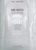 5 Motets Opus 8 Jean Langlais Partition Chœur - laflutedepan.com
