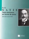 3 Morceaux En Forme de Poire. 4 Mains Erik Satie laflutedepan.com