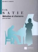 Mélodies et Chansons Erik Satie Partition Mélodies - laflutedepan.com