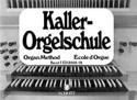 Orgelschule, Bd 1 Ernst Kaller Partition Orgue - laflutedepan.com