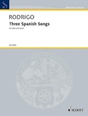 3 Spanish Songs 1951 Joaquin Rodrigo Partition laflutedepan.com