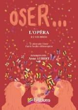 Oser... L'Opéra - Partition - Chœur - laflutedepan.com