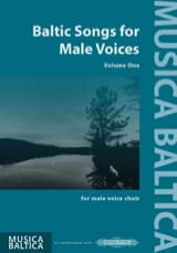Baltic Songs for Males Voices. Volume 1 Partition laflutedepan.com