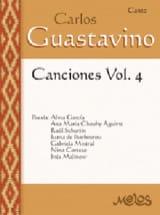 Canciones Volume 4 Carlos Guastavino Partition laflutedepan.com