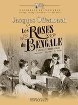 Les Roses de Bengale Jacques Offenbach Partition laflutedepan.com