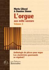 L'Orgue aux Mille Saveurs Volume 3. Spirales laflutedepan.com