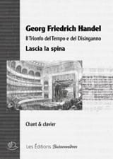 Lascia la spina. - Georg-Friedrich Haendel - laflutedepan.com